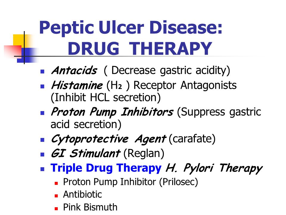 Peptic Ulcer Disease: DRUG THERAPY
