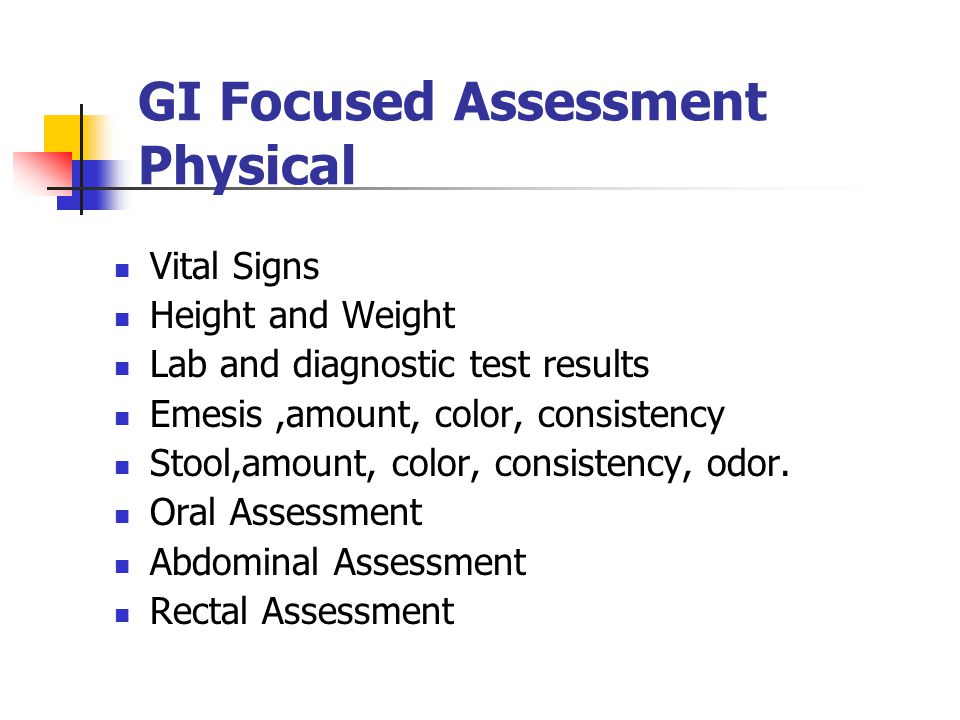 GI Focused Assessment Physical