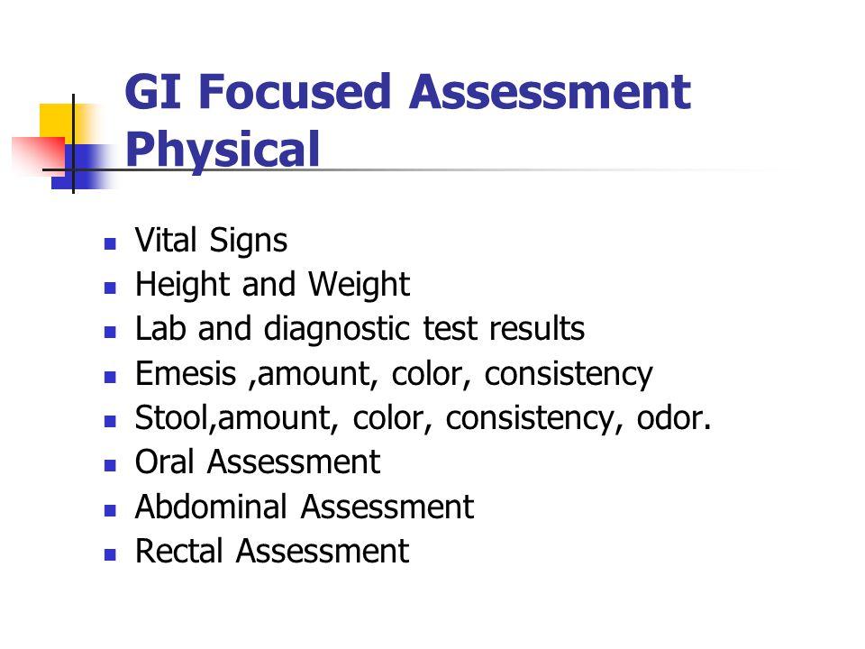 GI Focused Assessment Physical
