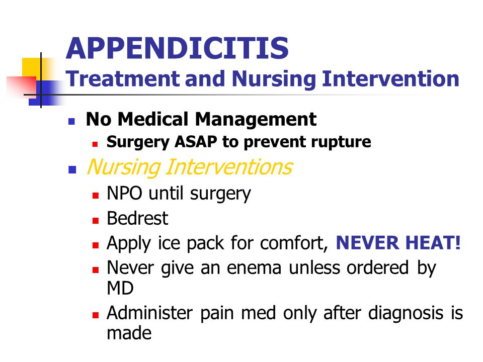 APPENDICITIS Treatment and Nursing Intervention