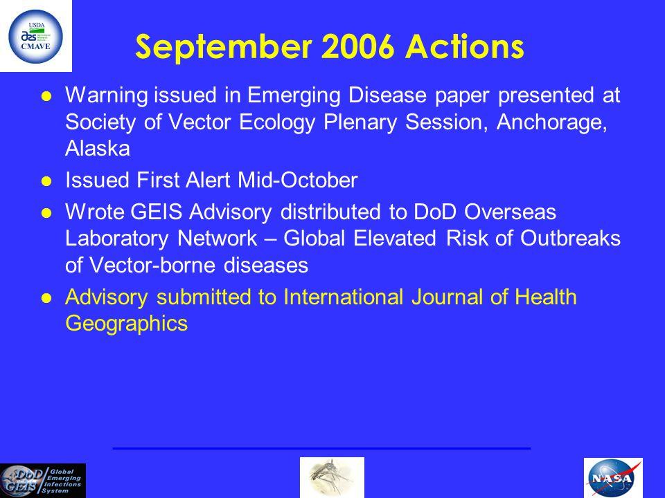 September 2006 Actions Warning issued in Emerging Disease paper presented at Society of Vector Ecology Plenary Session, Anchorage, Alaska.