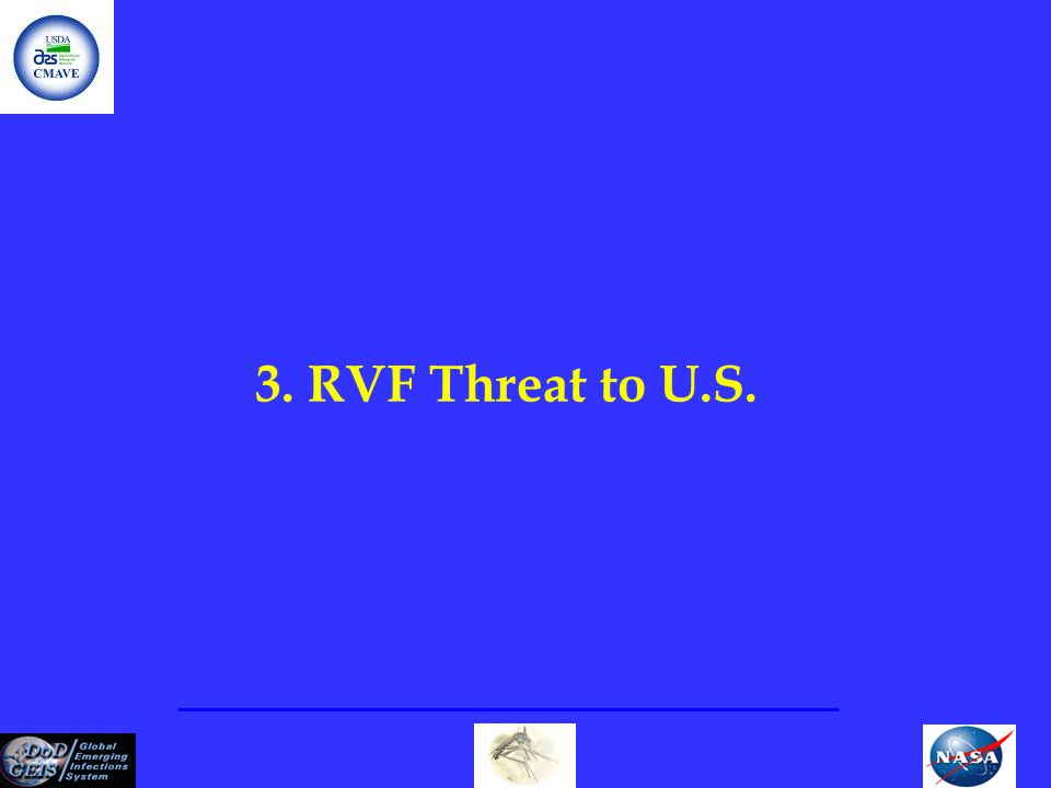 3. RVF Threat to U.S.
