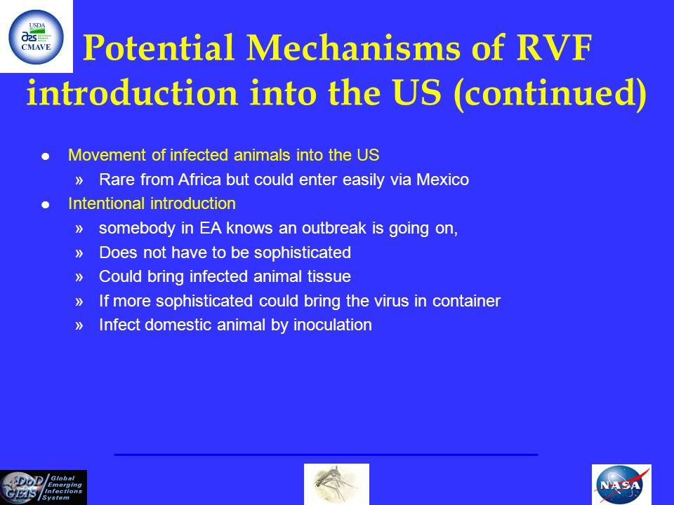 Potential Mechanisms of RVF introduction into the US (continued)