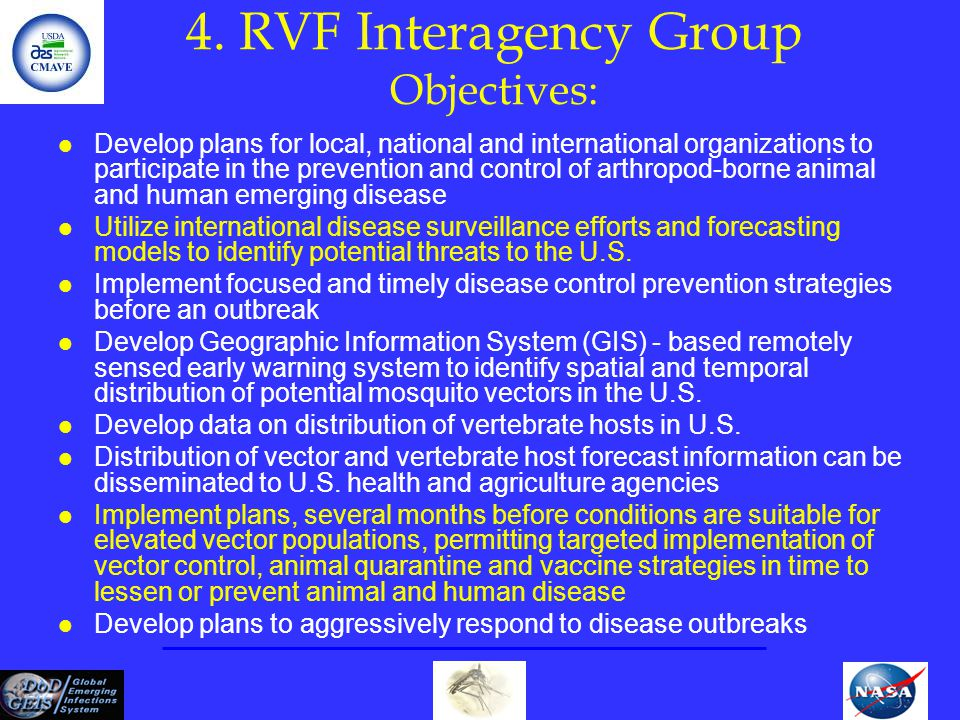 4. RVF Interagency Group Objectives:
