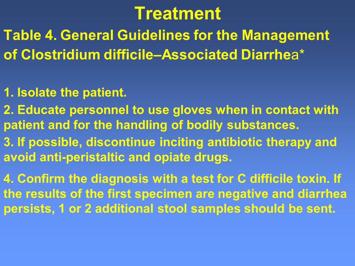 Treatment Table 4. General Guidelines for the Management