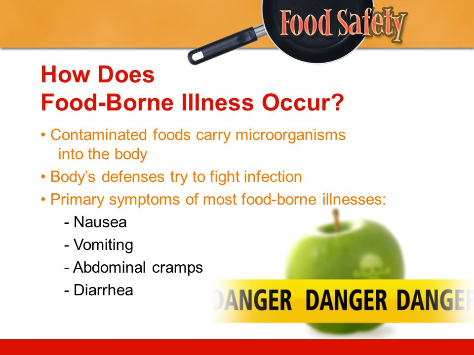 How Does Food-Borne Illness Occur