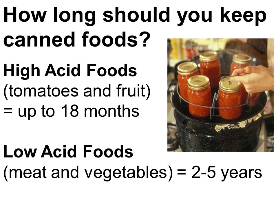 How long should you keep canned foods