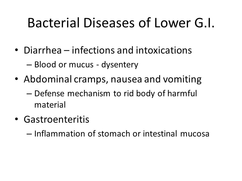 Bacterial Diseases of Lower G.I.