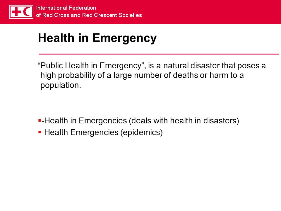 Health in Emergency