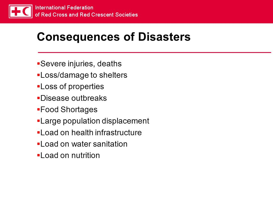 Consequences of Disasters