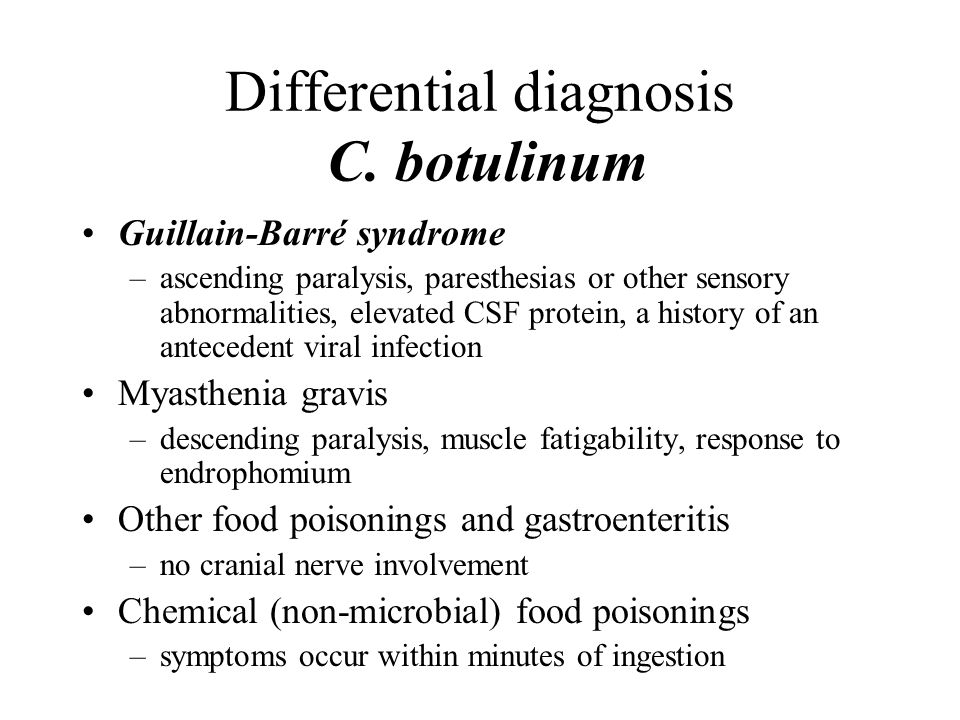 Differential diagnosis C. botulinum