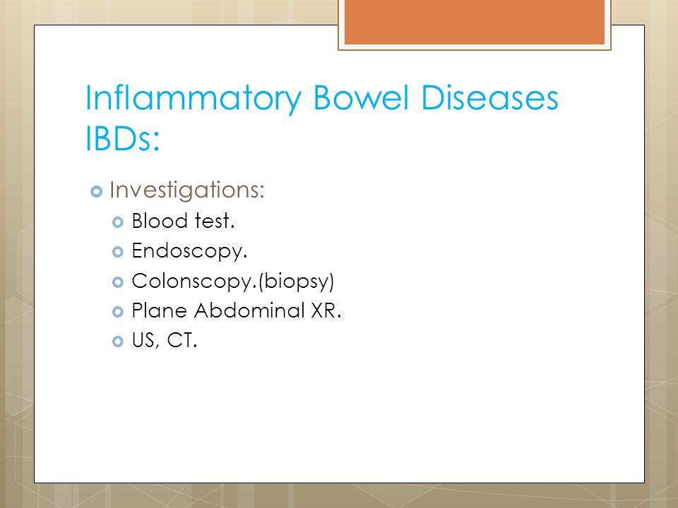 Inflammatory Bowel Diseases IBDs: