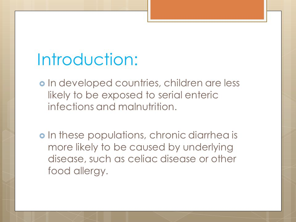 Introduction: In developed countries, children are less likely to be exposed to serial enteric infections and malnutrition.