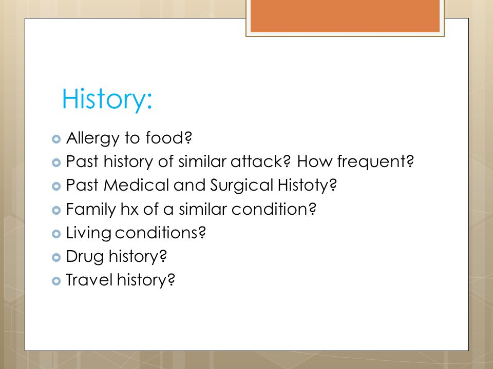 History: Allergy to food