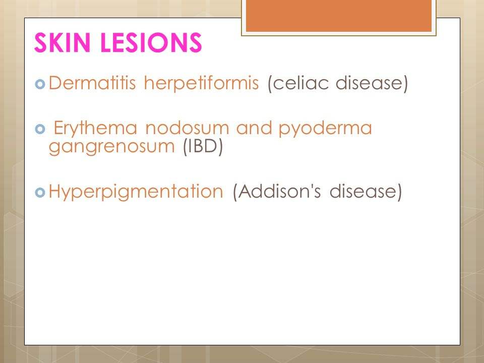 SKIN LESIONS Dermatitis herpetiformis (celiac disease)