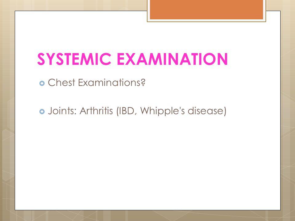 SYSTEMIC EXAMINATION Chest Examinations