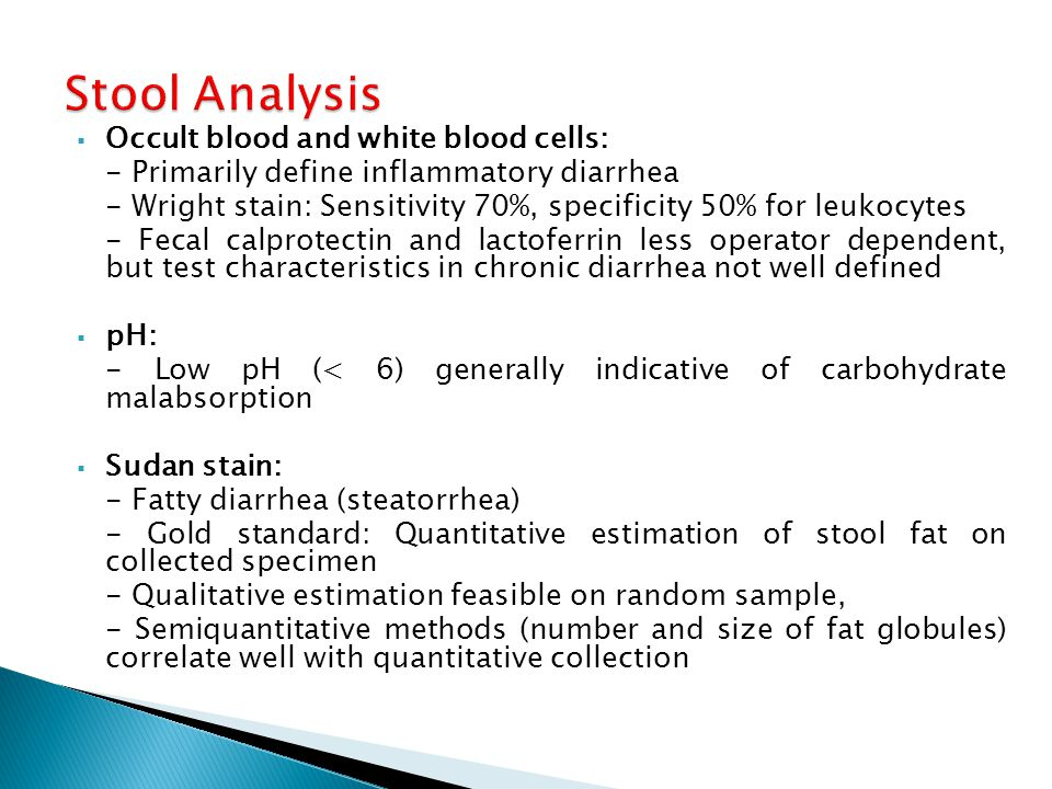 Stool Analysis Occult blood and white blood cells:
