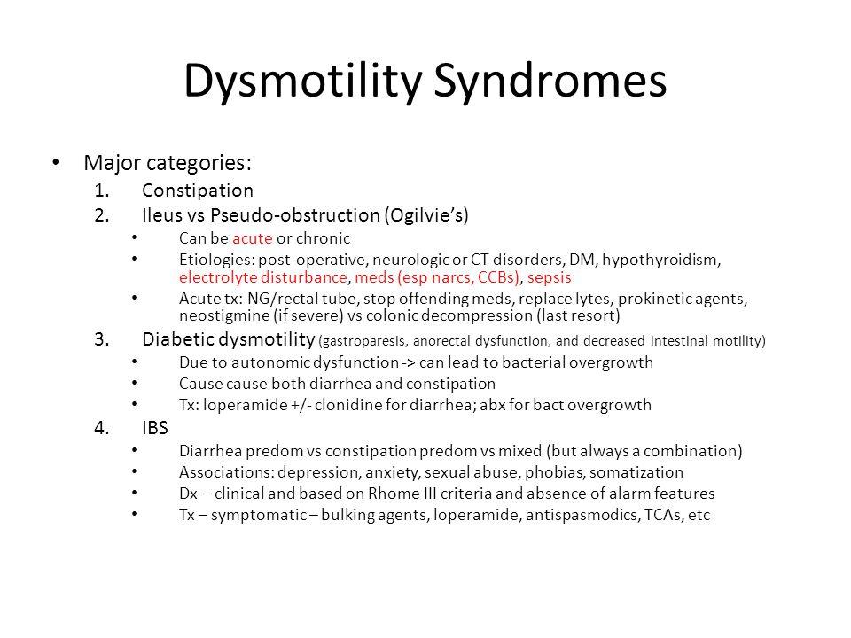 Dysmotility Syndromes