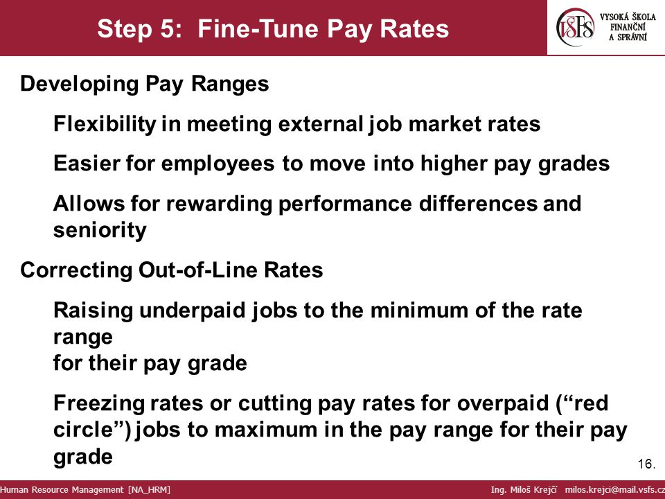 Step 5: Fine-Tune Pay Rates