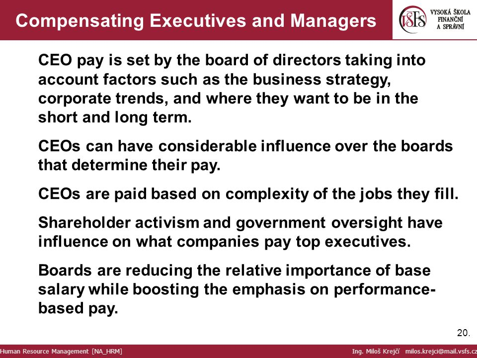 Compensating Executives and Managers