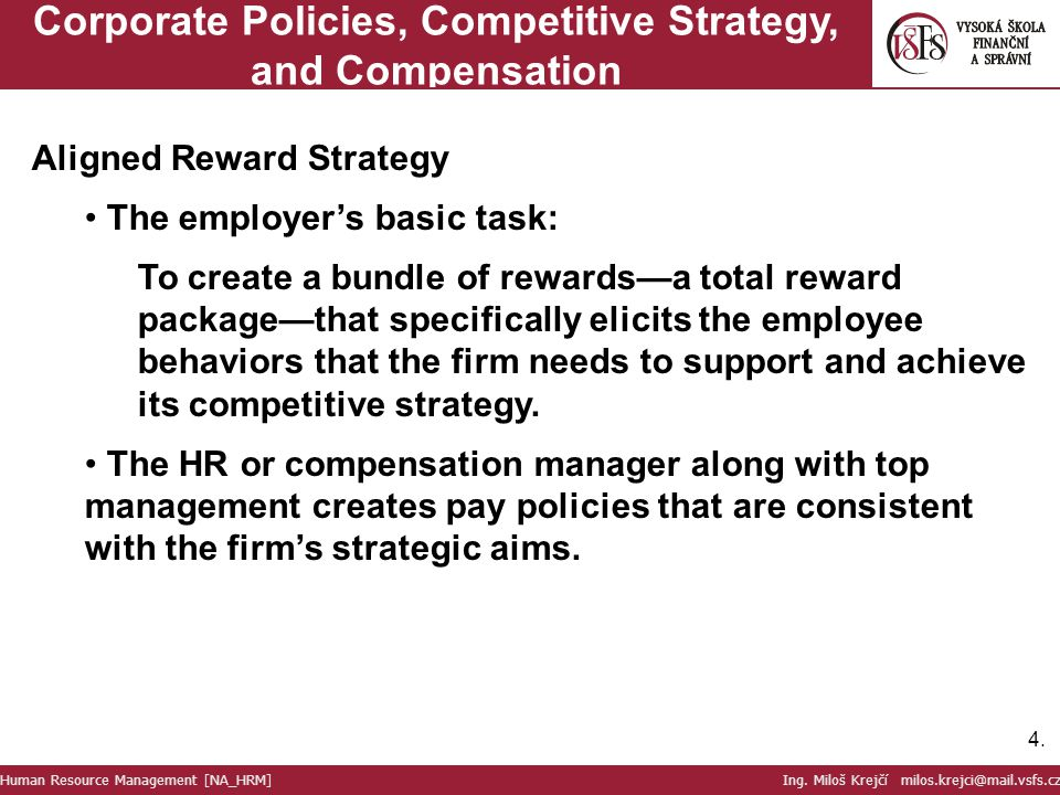 Corporate Policies, Competitive Strategy, and Compensation