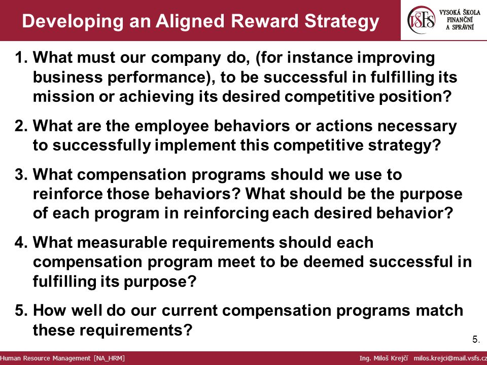 Developing an Aligned Reward Strategy
