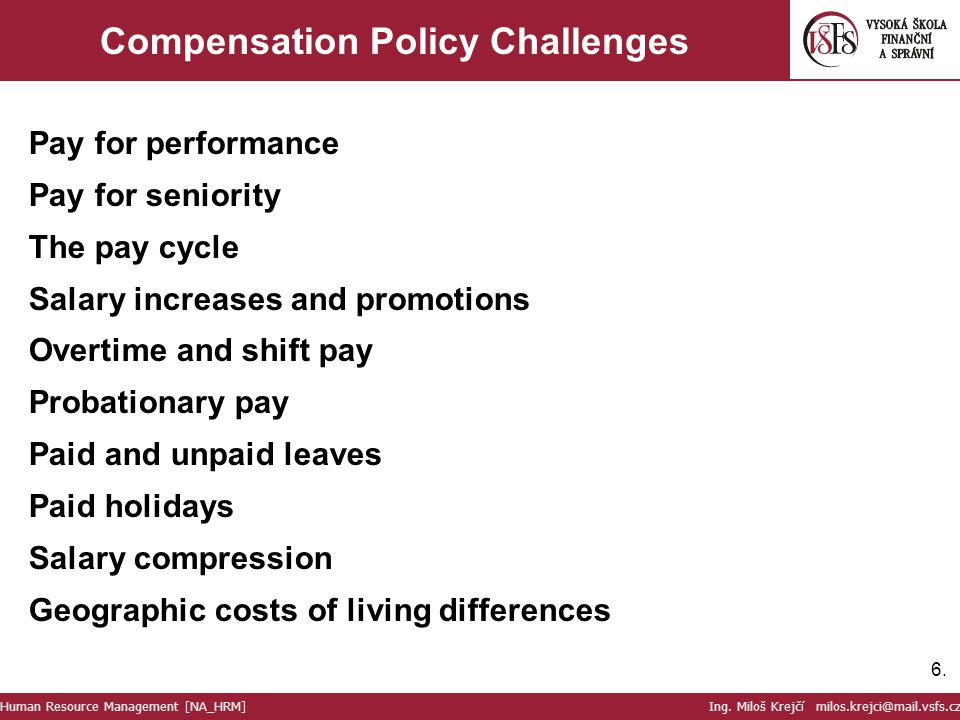 Compensation Policy Challenges