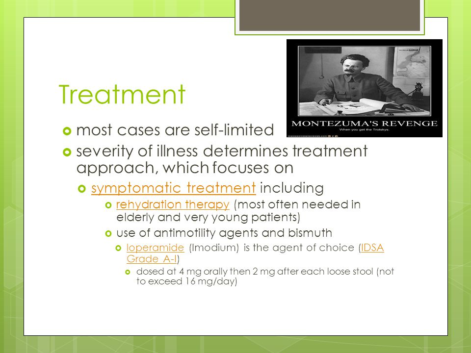 Treatment most cases are self-limited