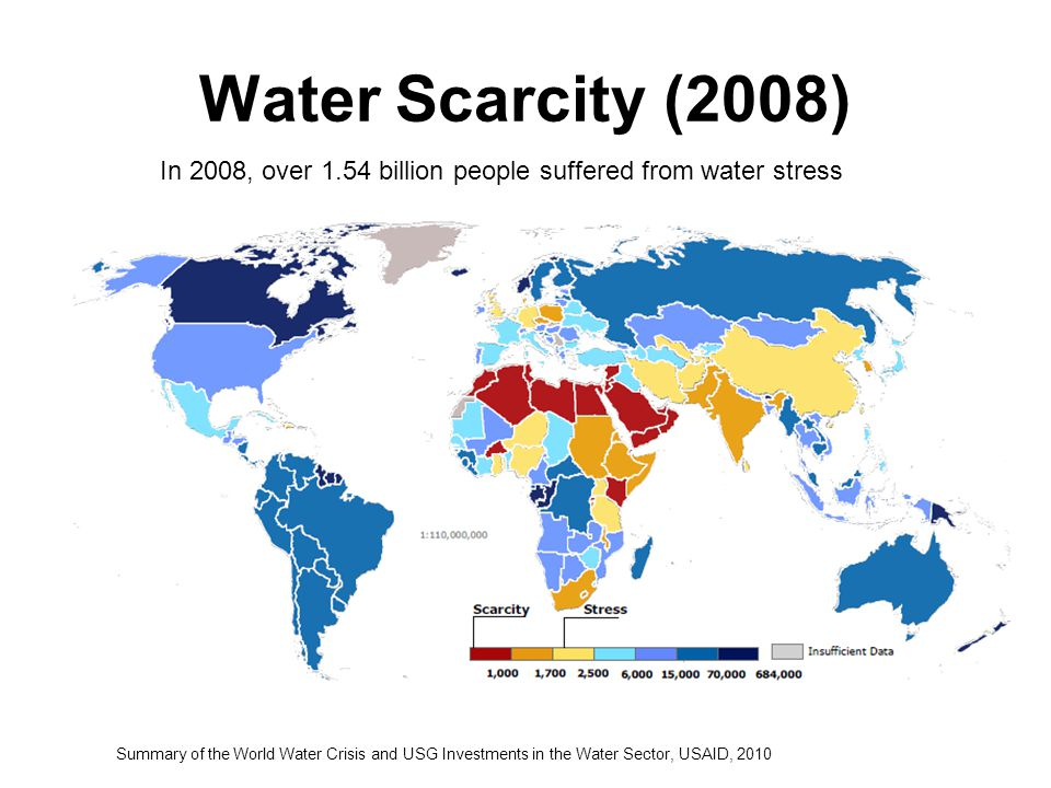 Water Scarcity (2008) In 2008, over 1.54 billion people suffered from water stress.