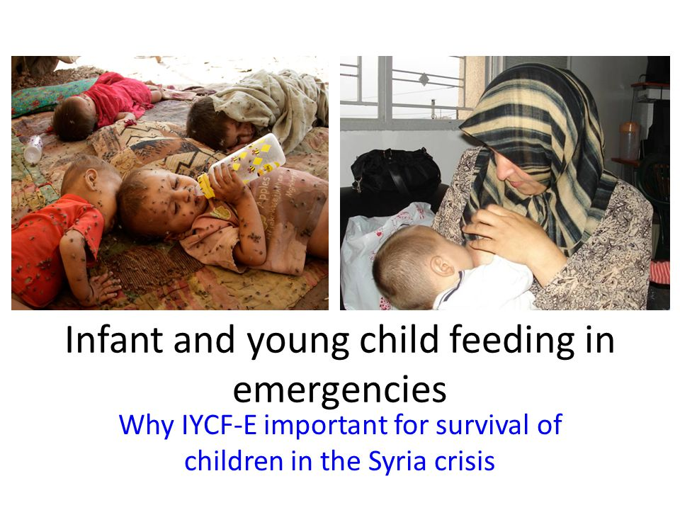 Infant and young child feeding in emergencies