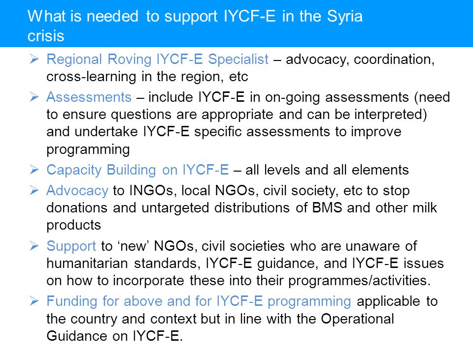 What is needed to support IYCF-E in the Syria crisis