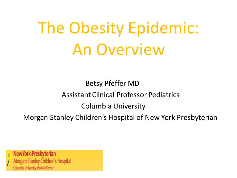 The Obesity Epidemic: An Overview