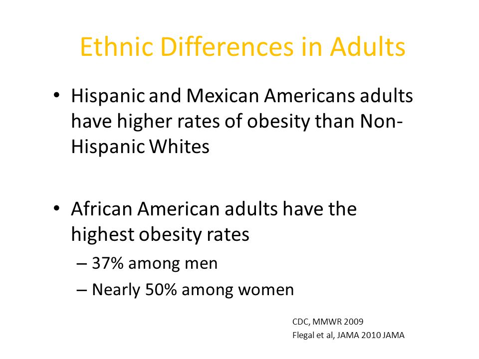Ethnic Differences in Adults