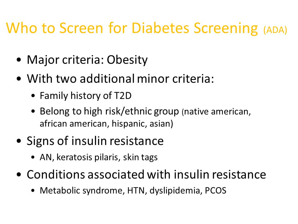 Who to Screen for Diabetes Screening (ADA)