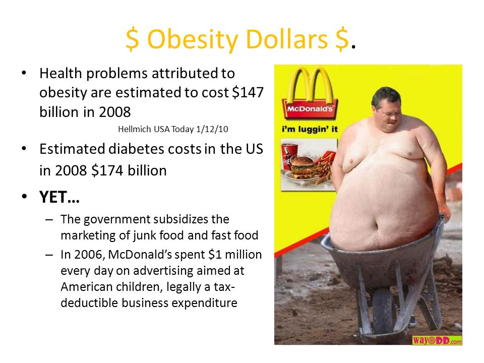 $ Obesity Dollars $. YET…