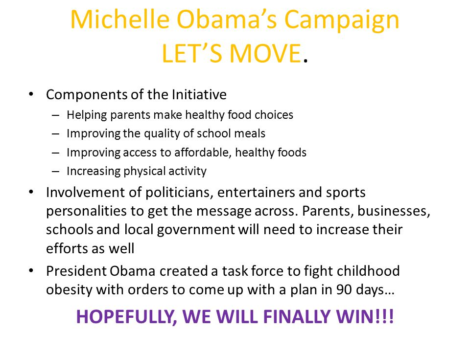 Michelle Obama's Campaign LET'S MOVE.