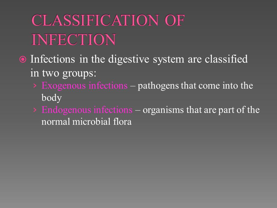 CLASSIFICATION OF INFECTION