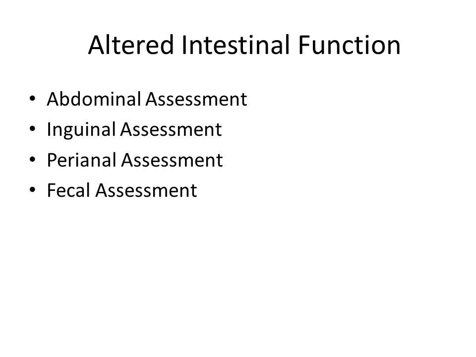 Altered Intestinal Function