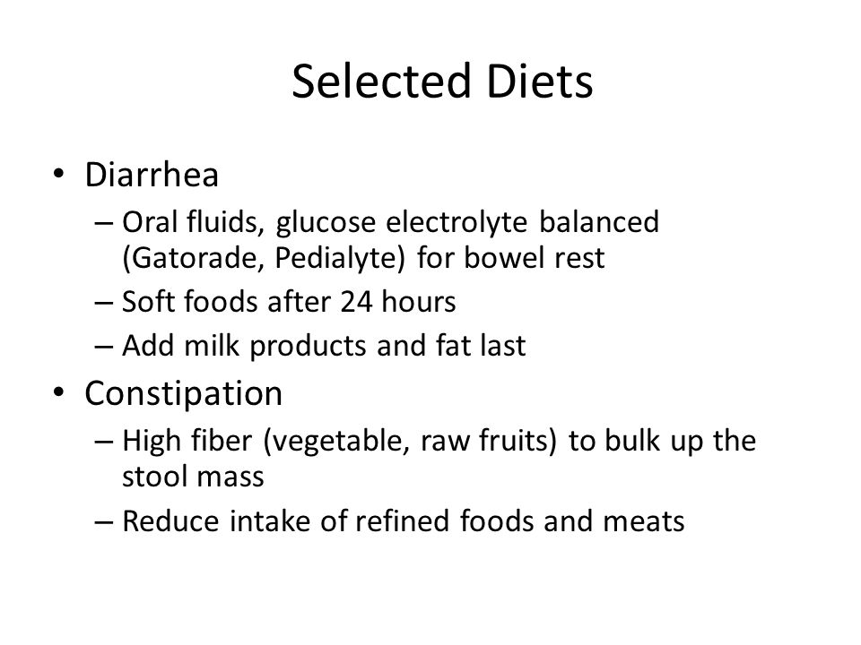 Selected Diets Diarrhea Constipation