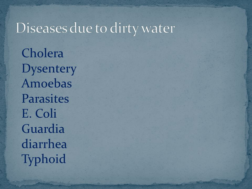 Diseases due to dirty water