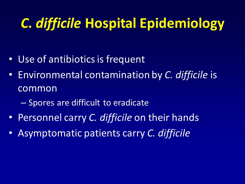 C. difficile Hospital Epidemiology
