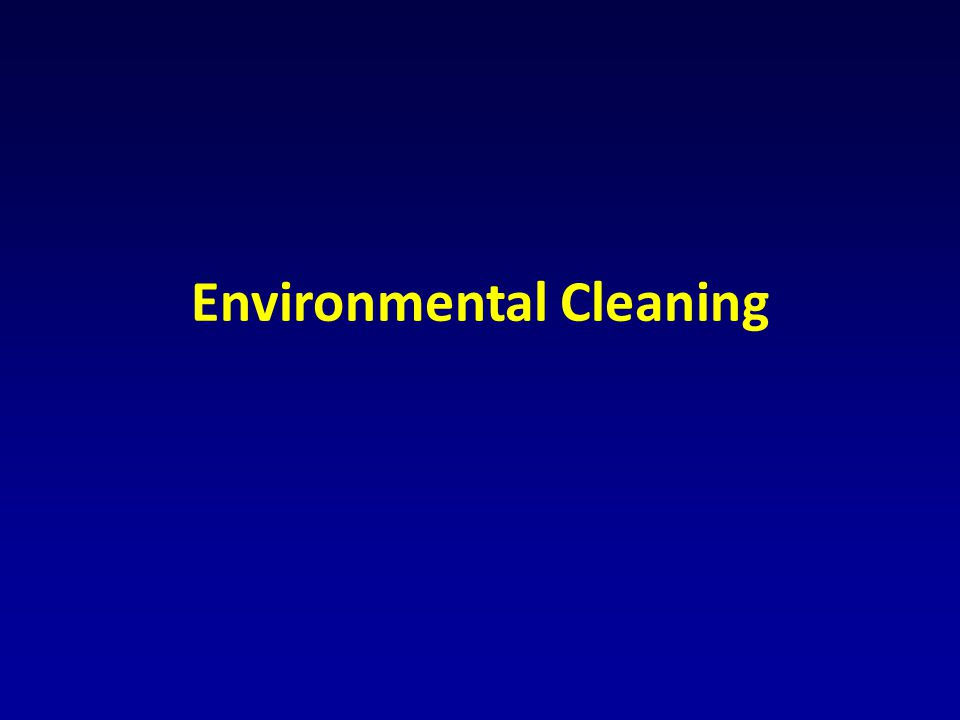 Environmental Cleaning