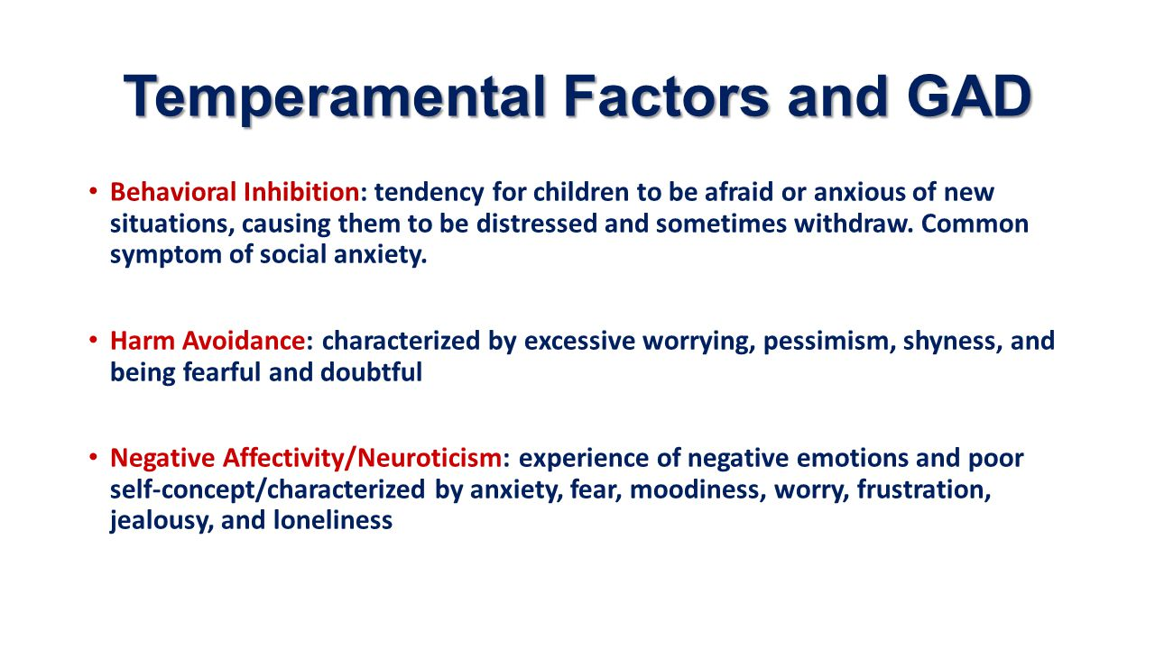 Temperamental Factors and GAD
