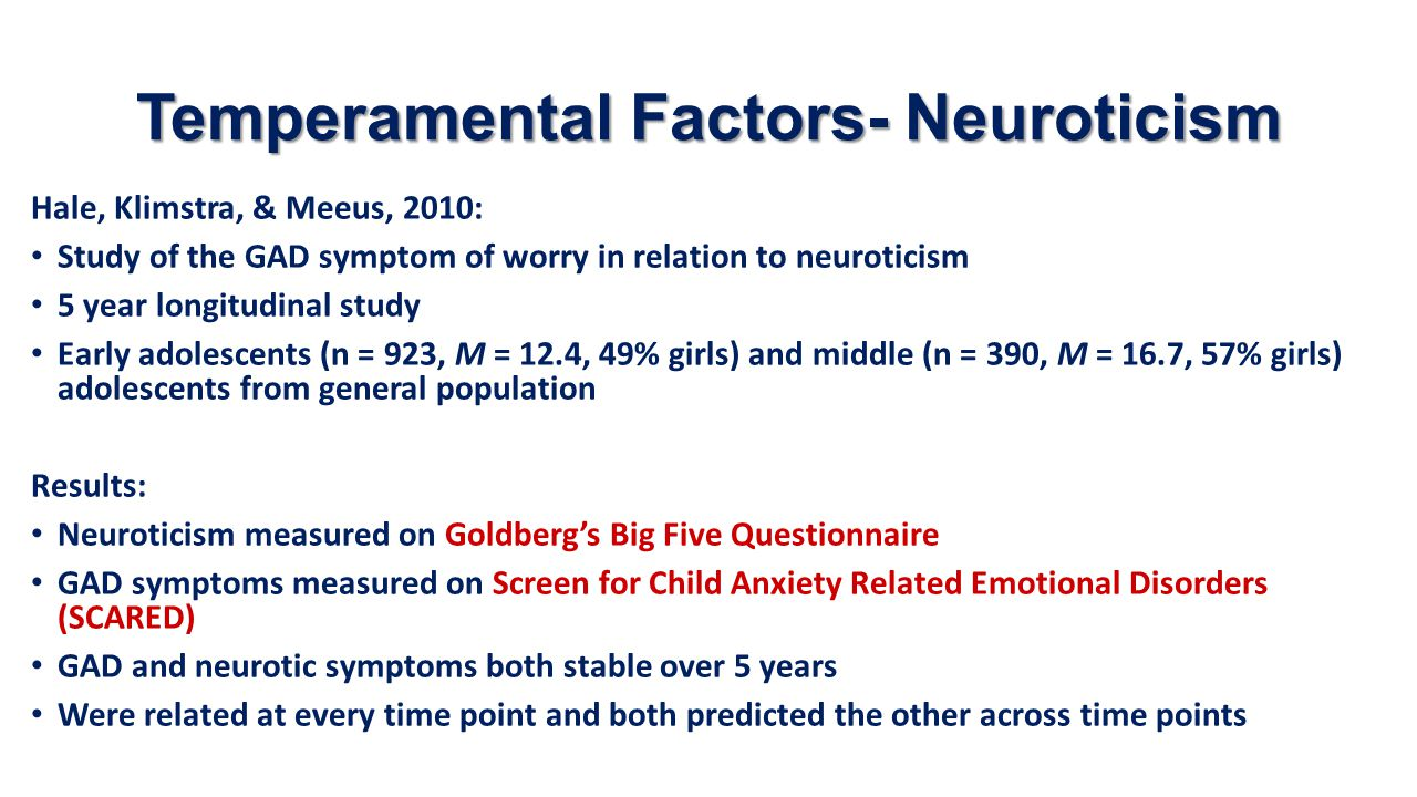 Temperamental Factors- Neuroticism