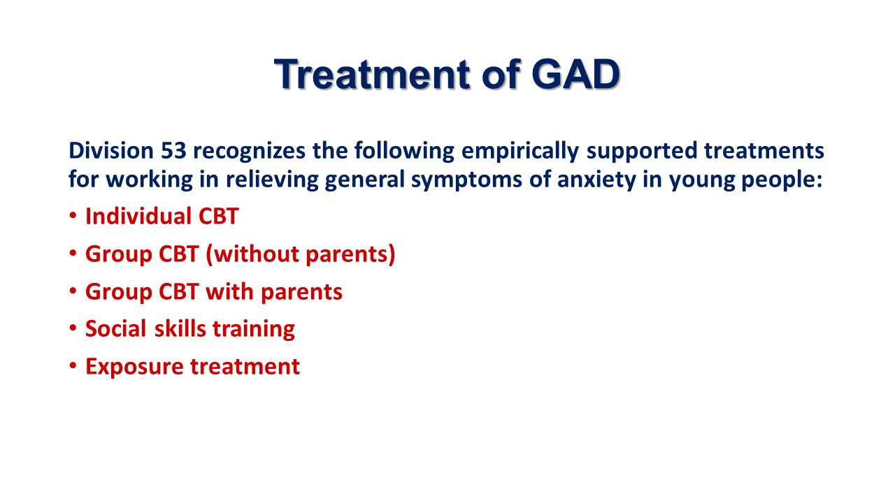 Treatment of GAD