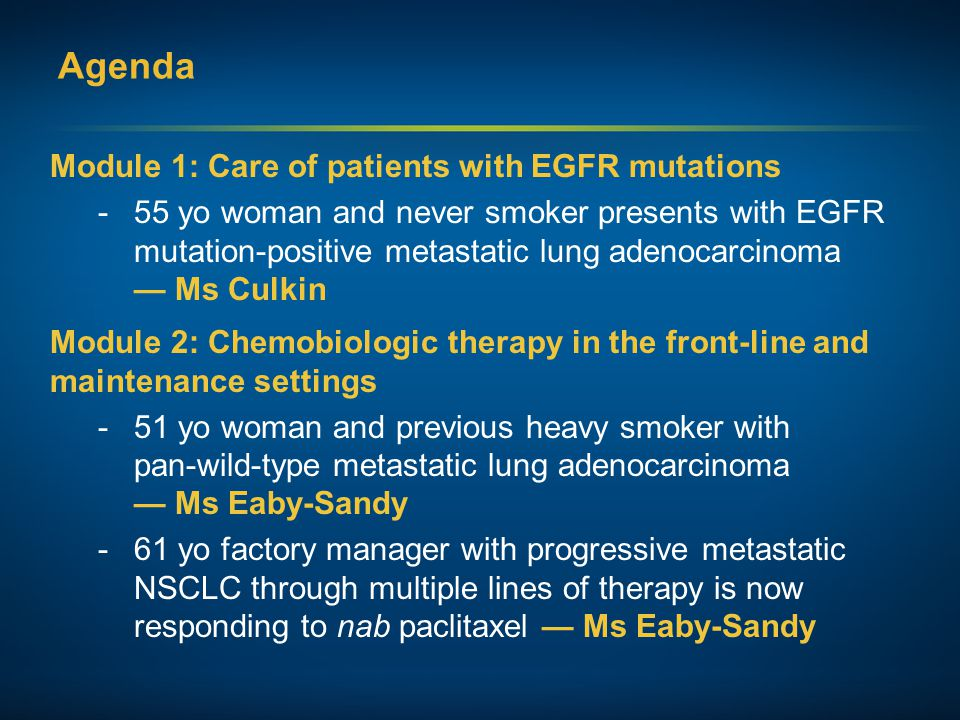 Agenda Module 1: Care of patients with EGFR mutations
