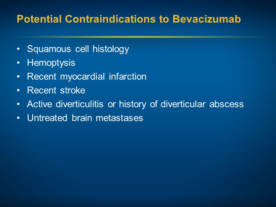 Potential Contraindications to Bevacizumab