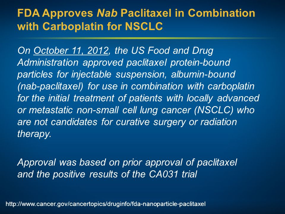 FDA Approves Nab Paclitaxel in Combination with Carboplatin for NSCLC