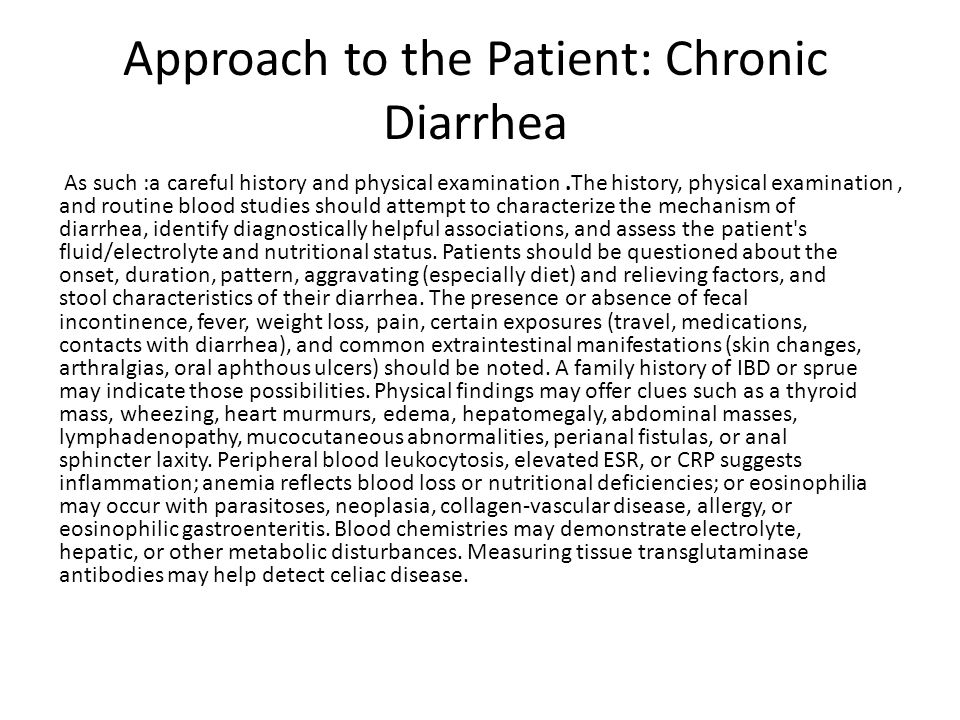 Approach to the Patient: Chronic Diarrhea