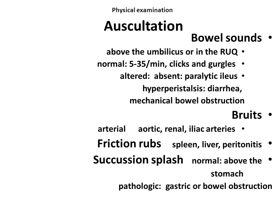Physical examination Auscultation